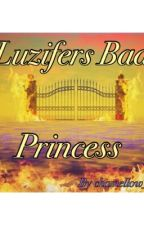 Luzifers Bad Princess  by chamellow_sweet