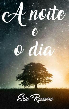 A noite e o dia by ericromeero