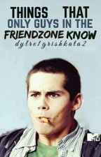 Things That Only Guys In Friendzone Know by dylre1grishkata2