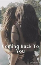 Coming Back To You (LAUCY) by jaguarjam