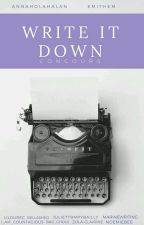 Write It Down (Concours) by AnnaHolahalan