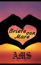 Briefe von Mare by AniMaStorys