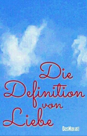 Die Definition von Liebe by DasManati
