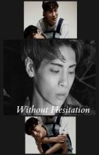 Without Hesitation  | JongKey by CChannie04