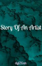 Story Of An Artist by dyl26an