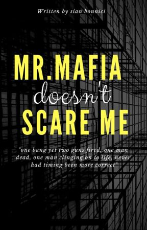 Mr.mafia doesn't scare me! by _sian_02