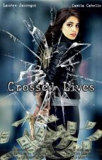 Crossed Lives - G!P by MyaOliveira_