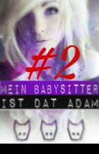 Twentyfour Letter's for You [Mein Babysitter ist Dat Adam 2] by Die_komplett_andere