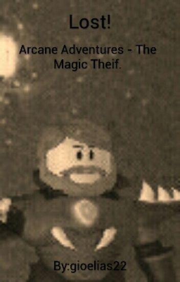Arcane Adventures - Magic Thief