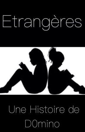 Étrangères  by D0mino