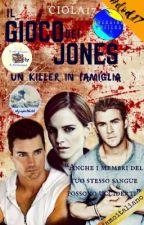 Il gioco dei Jones: un killer in famiglia #WATTYS2017 by ciola17