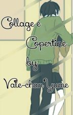 Collage e Copertine by Vale-chanYume by Vale-chanYume