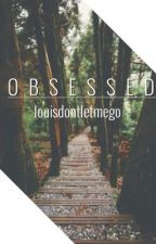 Obsessed [ Narry A° AU ] by louisdontletmego
