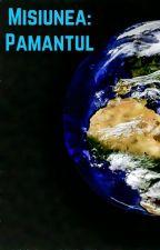 Misiunea:Pământul by Totooo11