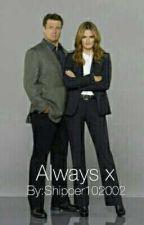 Always x by Shipper102002