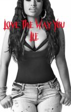 Love The Way You Lie (rihanna x nicki minaj) by AndreaManala