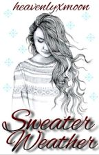 Sweater weather  by heavenlyxmoon