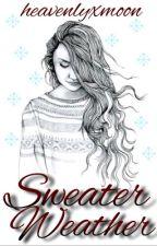 Sweater weather  by heavenlyxmoon