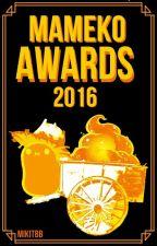 Mameko Awards 2016 by MikiTBB