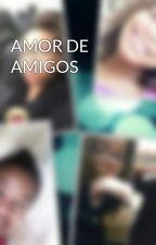 AMOR DE AMIGOS by Brenda-lovez