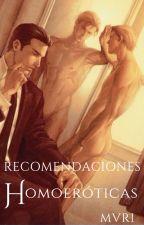 Recomendaciones homoeróticas by MVRI155