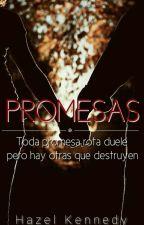 Promesas  by 0HazelKennedy0