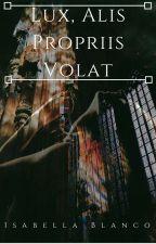 Lux, Alis Propriis Volat by thymiamatis