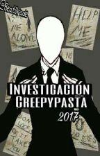 ❌INVESTIGACIÓN CREEPYPASTA [2016-2017]❌ by BeatDrade