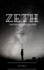 ZETH [THEIR CREATION] |CANCELADA| by XO_1294_A
