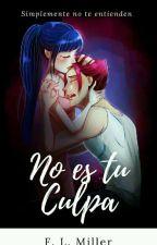 No Es Tu Culpa. Musa Y Riven. by chicamalafama