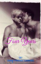 Four Years by AdiraPhoenixLambert