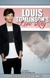 Louis Tomlinson's Love Story // l.t by MissHoranette