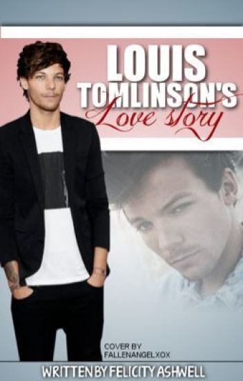 Louis Tomlinson's Love Story // l.t