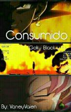 Consumido - Goku Black y tu by VaneyValen