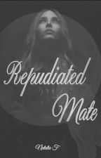 Repudiated Mate by ExplosionsOfBooks