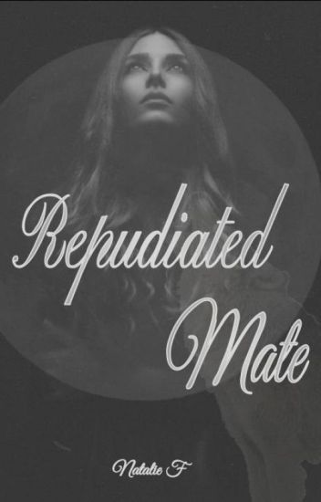 Repudiated Mate