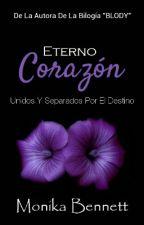 Eterno Corazón © by MonikaBennett