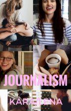 Journalism by lovelmj