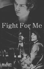 Fight For Me ➸ larry [spanish translation] by -sassylouis