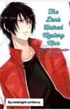 THE DARK HAIRED MYSTERY MAN (APHMAU MYSTREET AARON X READER ) by potato_sama_13
