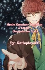 Mystic Messenger X Reader One-Shots (Request Are Open) by Katieplays86