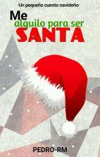 Me alquilo para ser Santa by PEDRO-RM
