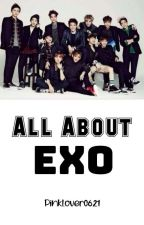 All About EXO by Itsme_MrsPark