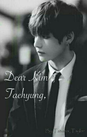 Dear Kim Taehyung, by Tatiana_Taylor