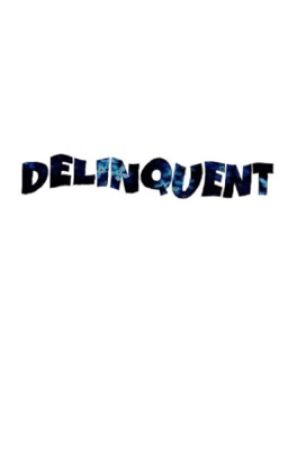 Delinquent (Joshler) [✓] by cutmylip