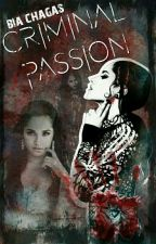 Criminal Passion × Becstin by iambiachagas
