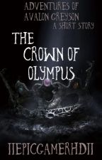 Avalon Greyson and the Crown of Olympus  by iiEpicGamerHDii