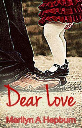 Dear Love by MarilynAHepburn