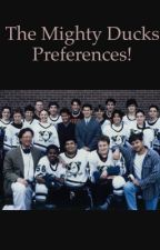 The Mighty Ducks preferences by xpllrosewoodx