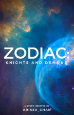 Zodiac: Knights and Demons by Arissa_chan